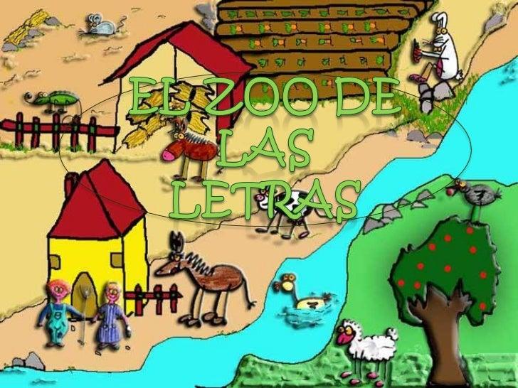 ¡¡APRENDE MOS LOSANIMALES   Y LAS  LETRAS!!http://www.juntadeandalucia.es/averroes/intervideo/Zooletras/indezoo.html