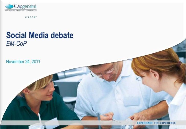 Social Media debateEM-CoPNovember 24, 2011