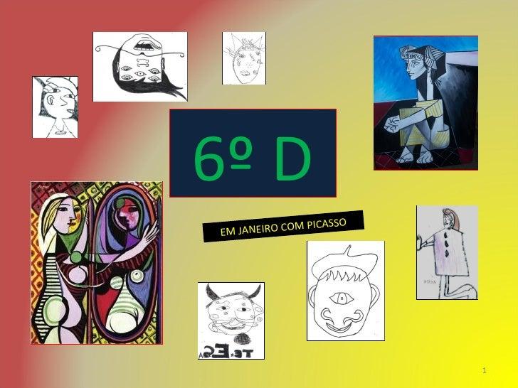 6º D EM JANEIRO COM PICASSO