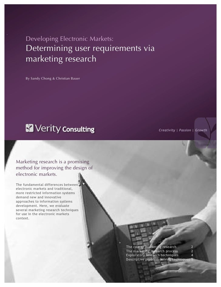 Developing Electronic Markets:      Determining user requirements via      marketing research       By Sandy Chong & Chris...