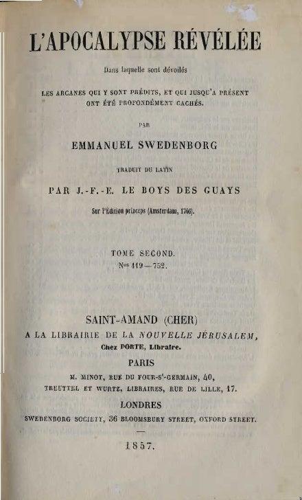 Em Swedenborg L Apocalypse Revelee Tome Second Chapitres Ix Xvii Numeros 419 752 Le Boys Des Guays 1857