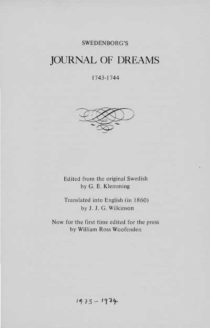 SWEDENBORGSJOURNAL OF DREAMS                1743-1744    Edited from the original Swedish          by G. E. Klemming    Tr...