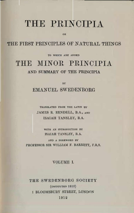 THE PliINCIPIA                          ORTHE FIRST PRINCIPLES OF NATURAL THINGS                 10 WHICH ARE ADDED  rrHE ...
