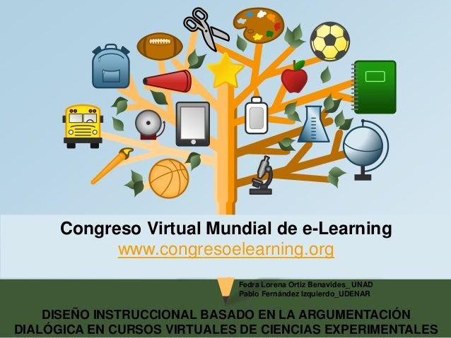 Congreso Virtual Mundial de e-Learning  www.congresoelearning.org  Fedra Lorena Ortiz Benavides_ UNAD  Pablo Fernández Izq...
