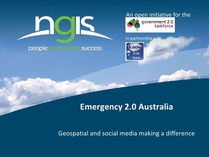 An open initiative for the<br />in partnership with<br />Emergency 2.0 Australia<br />Geospatial and social media making a...