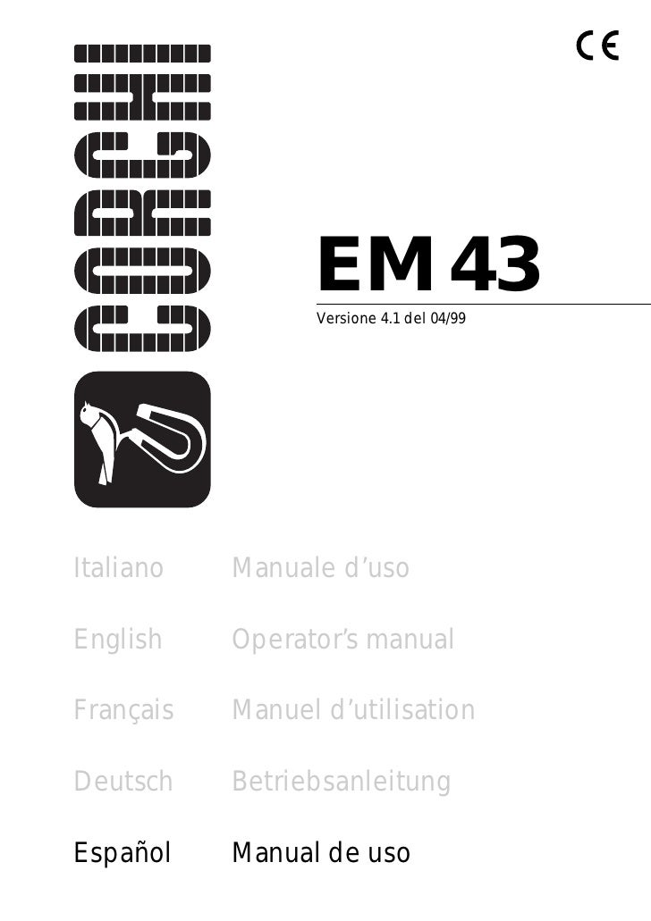 EM 43                  Versione 4.1 del 04/99     Italiano   Manuale d'uso                    3  English    Operator's man...