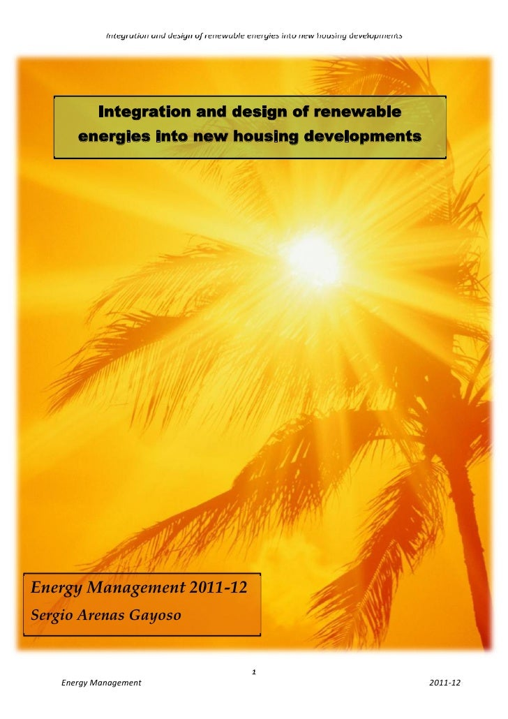 Integration and design of renewable energies into new housing developments           Integration and design of renewable  ...