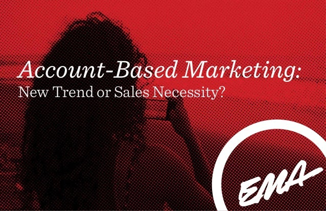 Account-Based Marketing: New Trend or Sales Necessity?