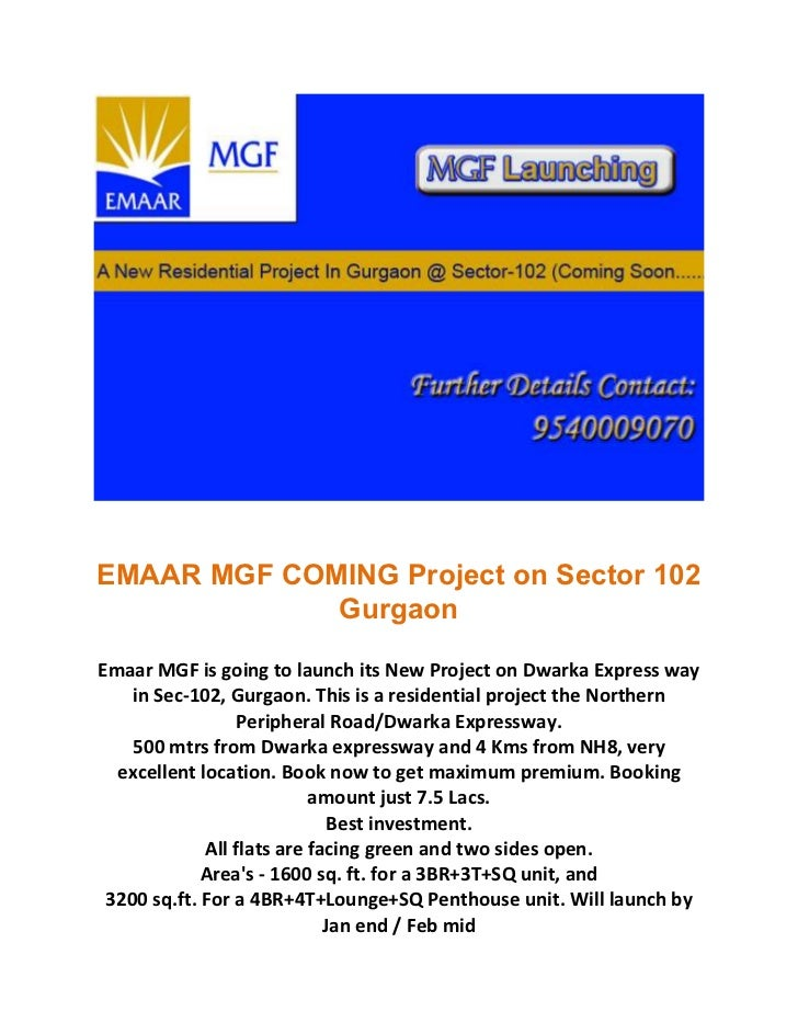 EMAAR MGF COMING Project on Sector 102             GurgaonEmaar MGF is going to launch its New Project on Dwarka Express w...