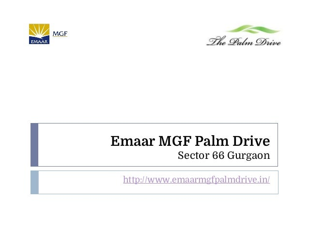 Emaar MGF Palm Drive Sector 66 Gurgaon http://www.emaarmgfpalmdrive.in/
