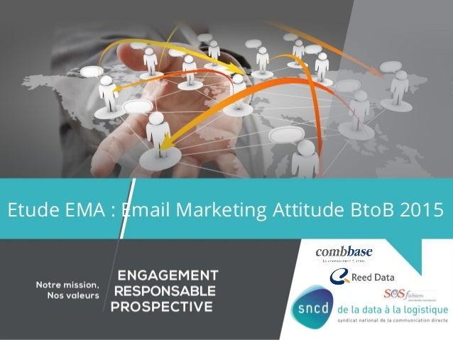 Etude EMA : Email Marketing Attitude BtoB 2015