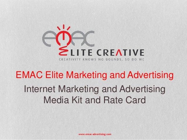 EMAC Elite Marketing and Advertising Internet Marketing and Advertising Media Kit and Rate Card  www.emac-advertising.com