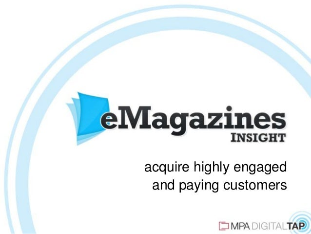 acquire highly engaged and paying customers