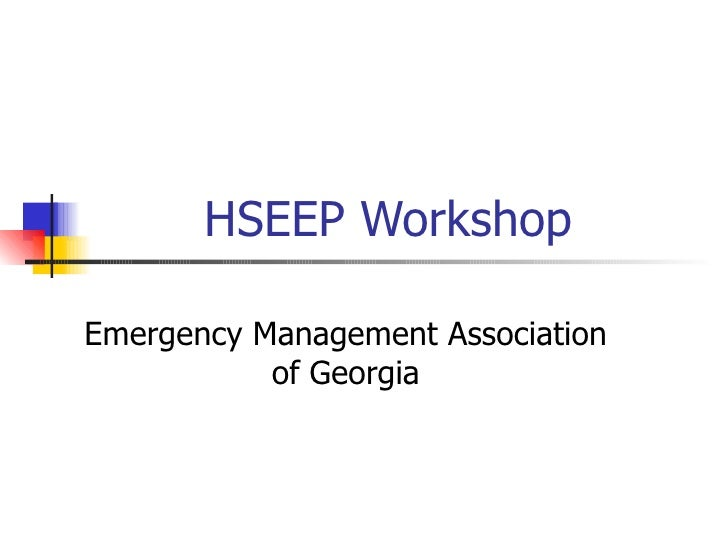 HSEEP Workshop Emergency Management Association of Georgia
