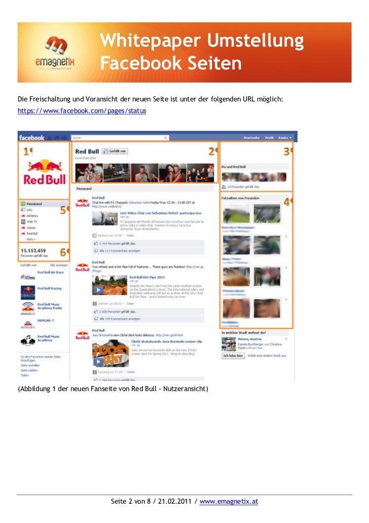 Whitepaper Umstellung                          Facebook SeitenDie Freischaltung und Voransicht der neuen Seite ist unter d...