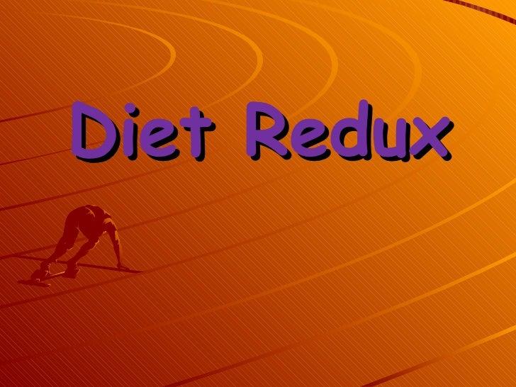 Diet Redux