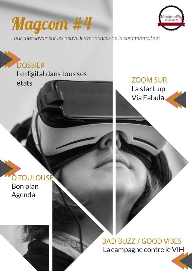 Magcom #4 Pour tout savoir sur les nouvelles tendances de la communication Ô TOULOUSE Bon plan Agenda DOSSIER Le digital d...