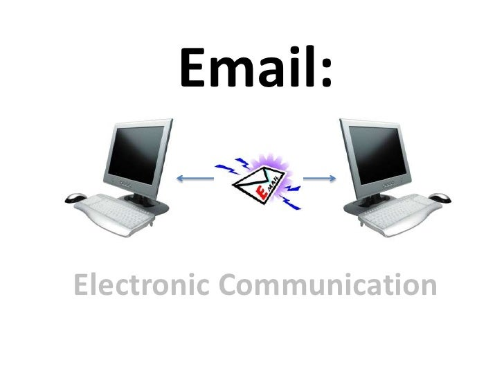 Email:Electronic Communication<br />
