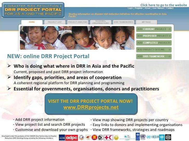 <ul><li>Add DRR project information </li></ul><ul><li>View project list and search DRR projects </li></ul><ul><li>Customis...