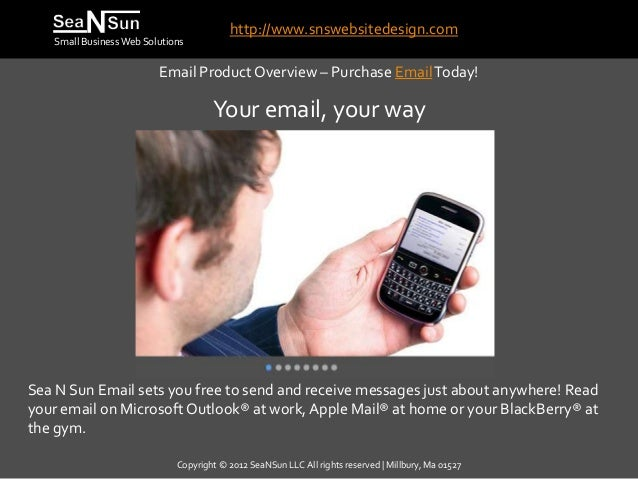 http://www.snswebsitedesign.com   Small Business Web Solutions                         Email Product Overview – Purchase E...