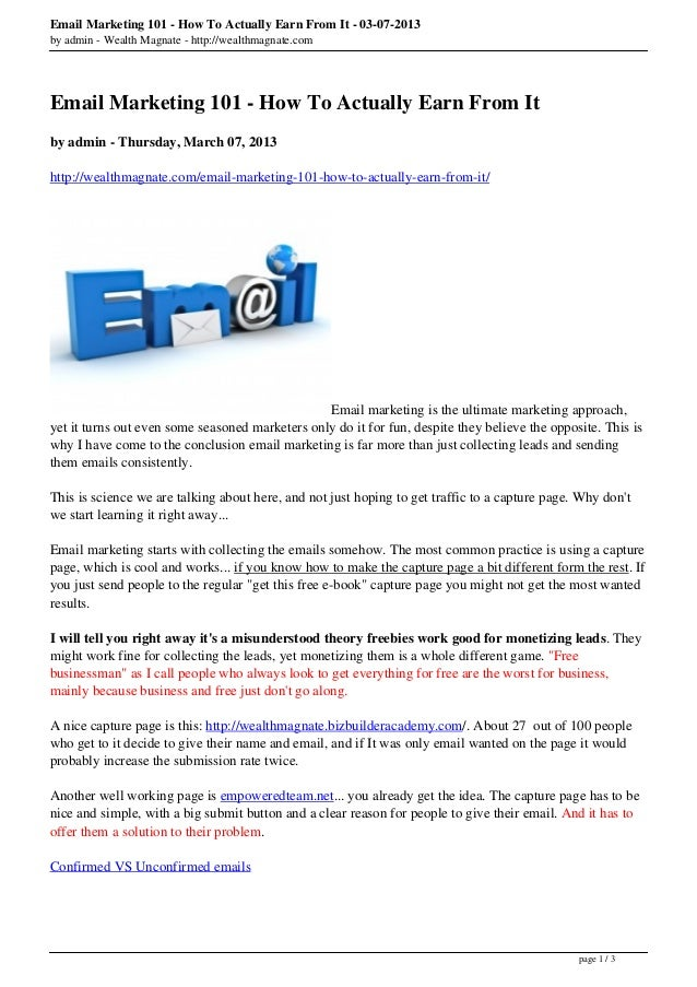 Email Marketing 101 - How To Actually Earn From It - 03-07-2013by admin - Wealth Magnate - http://wealthmagnate.comEmail M...