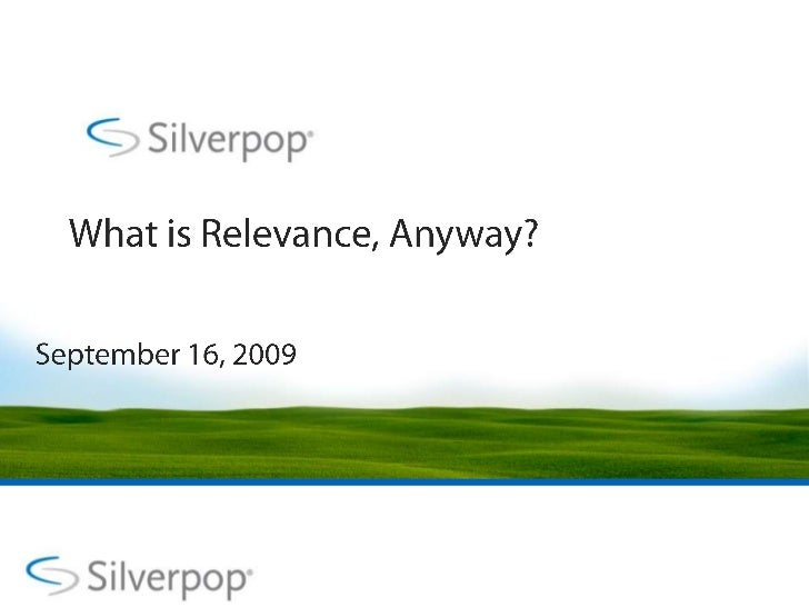 What is Relevance, Anyway?<br />September 16, 2009<br />