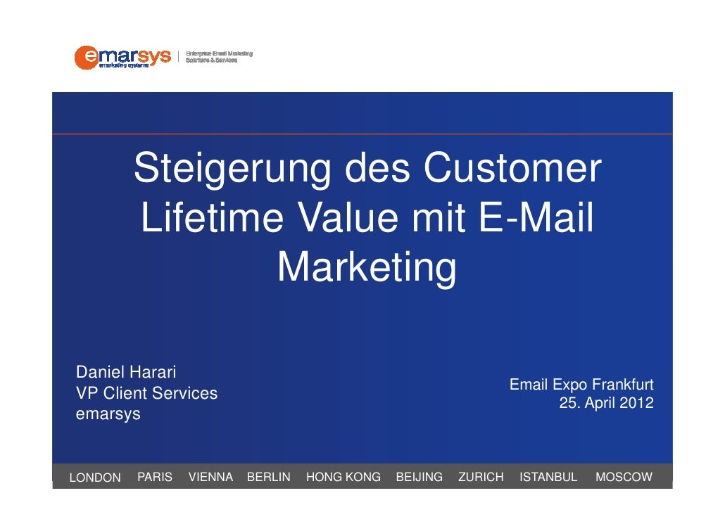 Steigerung des Customer         Lifetime Value mit E-Mail                 MarketingDaniel Harari                          ...