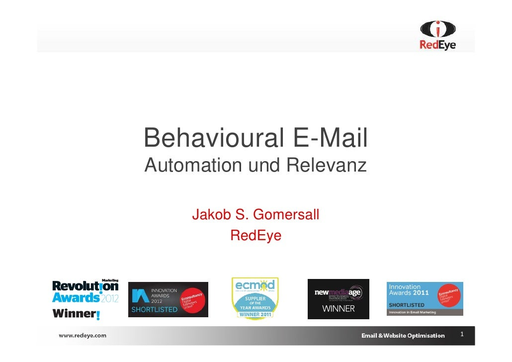 Behavioural E-MailAutomation und Relevanz    Jakob S. Gomersall         RedEye                          1
