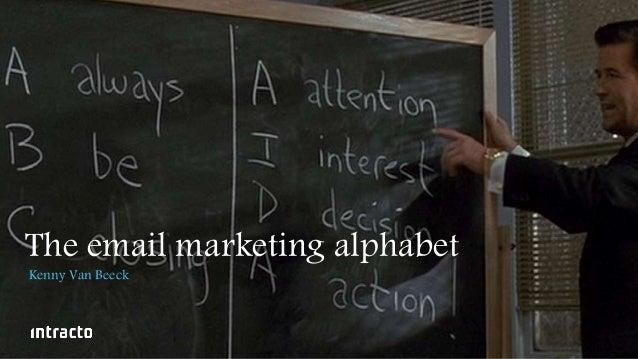 The email marketing alphabet Kenny Van Beeck