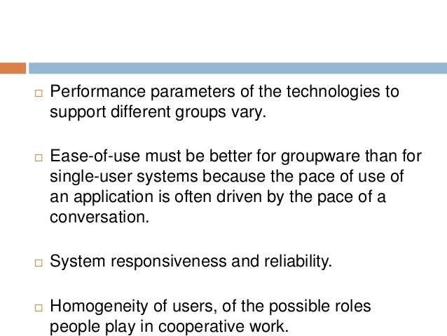 the role of groupware and group Groupware: the technical evaluation group and the standards necessary to ensure that the groupware solution is suited to oxford's (that is the role of the.