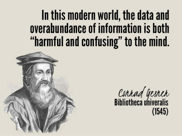 """In this modern world,  the data and overabundance of information is both  """"harmful and confusing"""" to the mind.       Bihli..."""