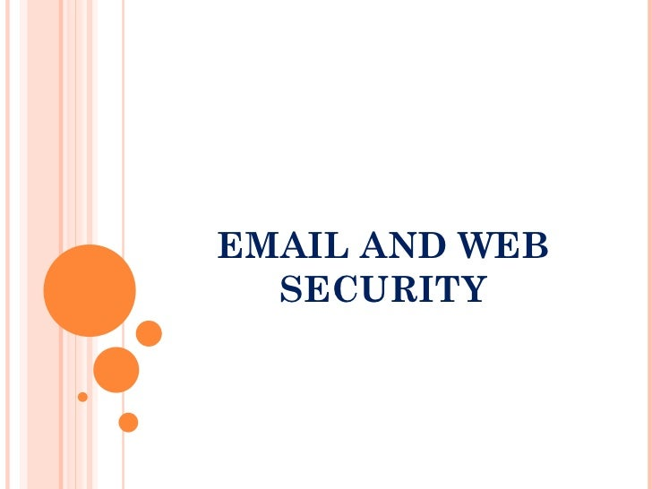 EMAIL AND WEB  SECURITY