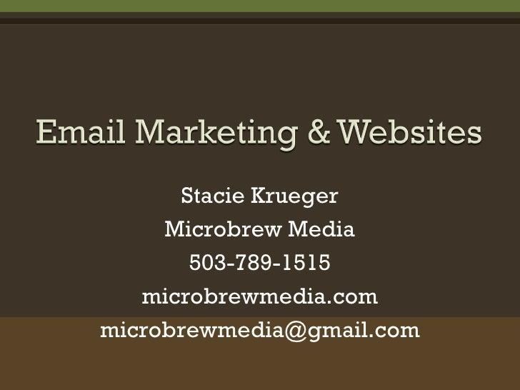 Stacie Krueger Microbrew Media 503-789-1515 microbrewmedia.com [email_address]