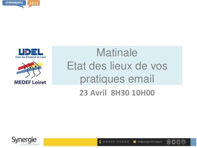 MatinaleEtat des lieux de vos   pratiques email  23 Avril 8H30 10H00
