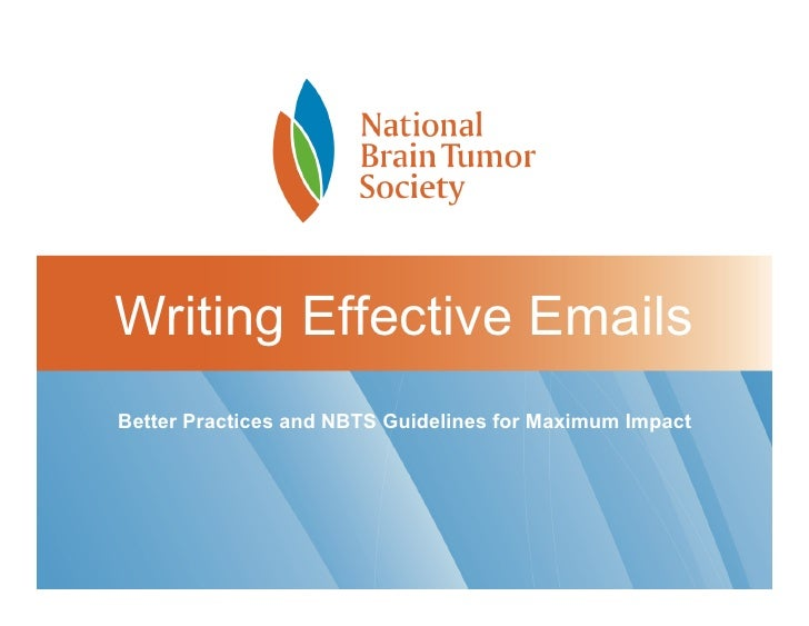 Writing Effective Emails Better Practices and NBTS Guidelines for Maximum Impact