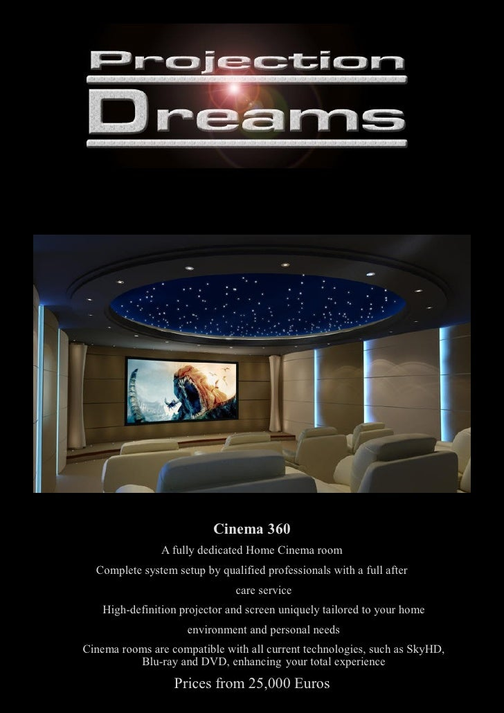 Cinema 360                 A fully dedicated Home Cinema room   Complete system setup by qualified professionals with a fu...
