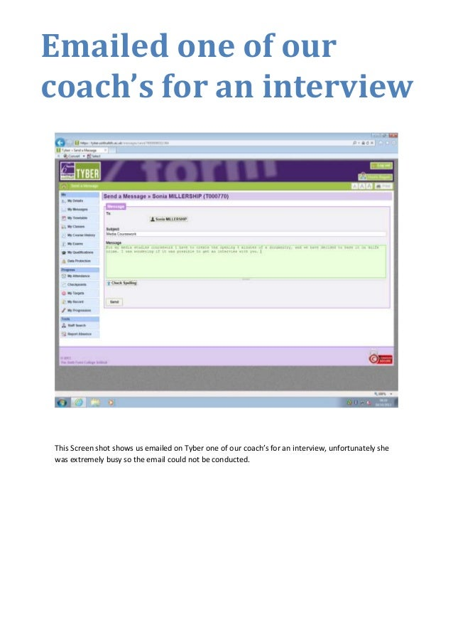 Emailed one of our coach's for an interview  This Screen shot shows us emailed on Tyber one of our coach's for an intervie...