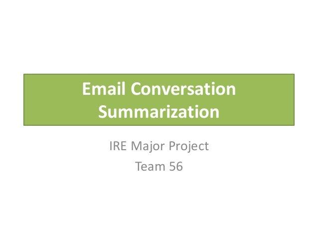 Email Conversation Summarization IRE Major Project Team 56