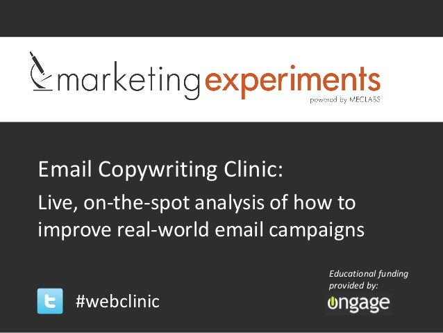 Email Copywriting Clinic:Live, on-the-spot analysis of how toimprove real-world email campaigns                           ...