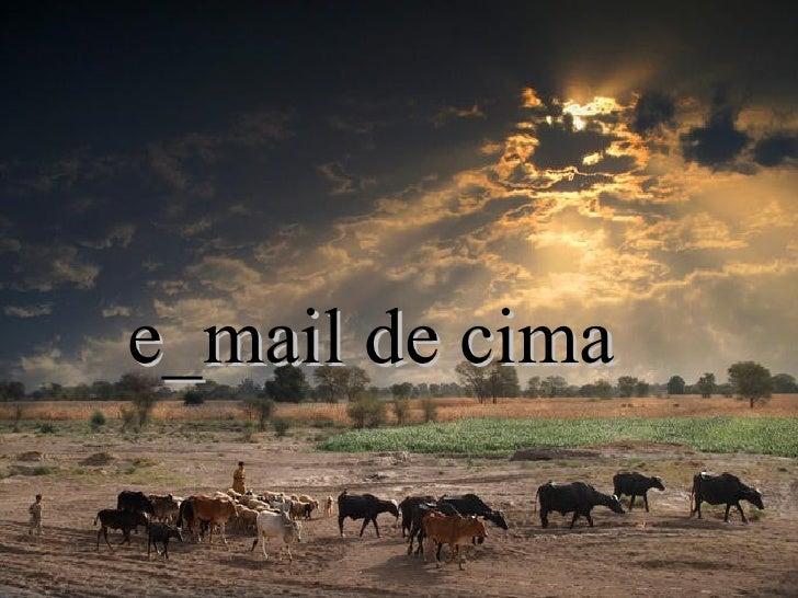 E mail de_cima