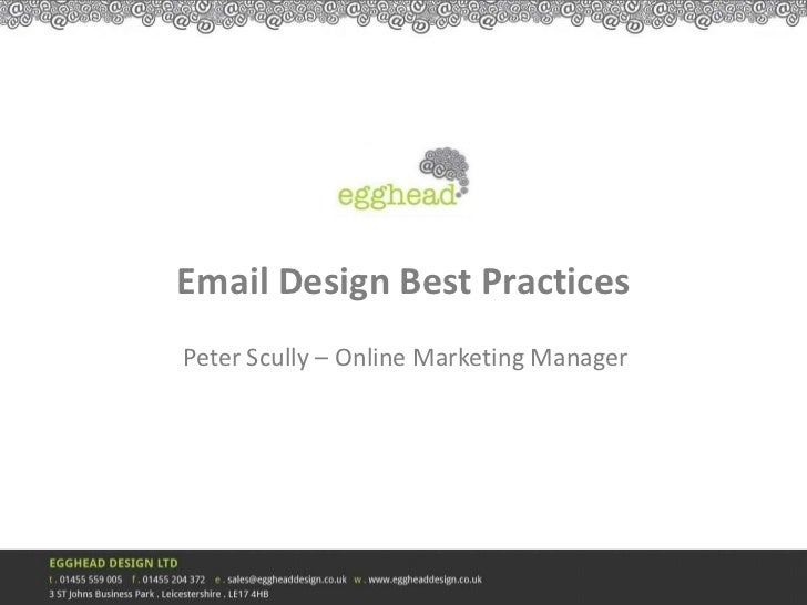 Email Design Best PracticesPeter Scully – Online Marketing Manager