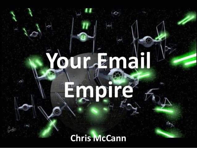 Your Email Empire Chris McCann