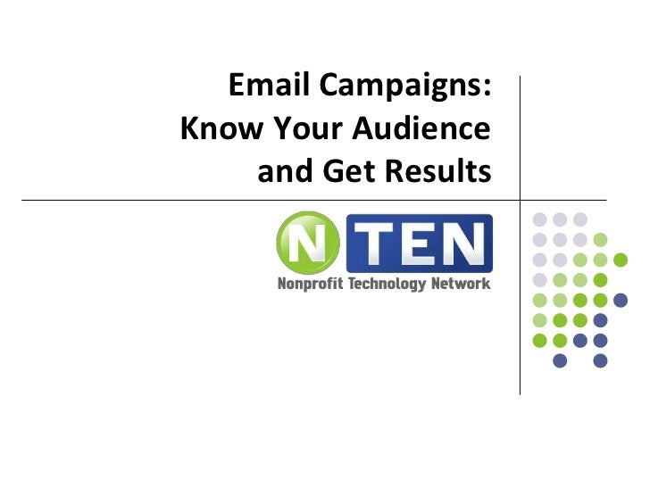 Email Campaigns:Know Your Audienceand Get Results<br />