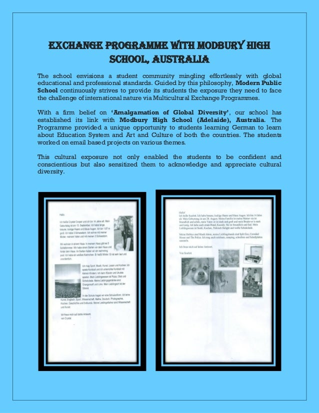EXCHANGE PROGRAMME WITH MODBURY HIGH SCHOOL, AUSTRALIA The school envisions a student community mingling effortlessly with...