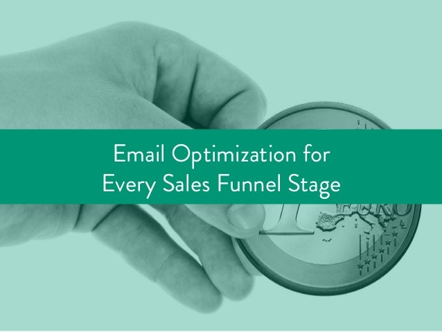 Email Optimization for Every Sales Funnel Stage