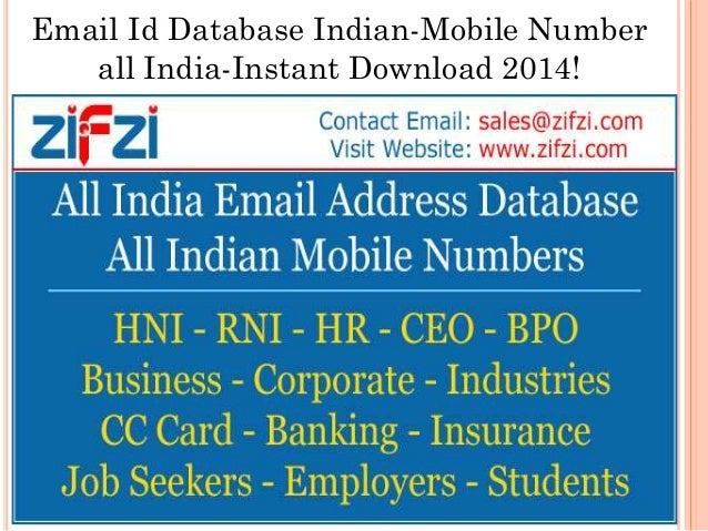 Email Id Database Indian-Mobile Number all India-Instant Download 2014!