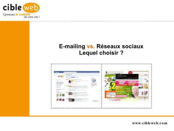 E-mailing  vs.  Réseaux sociaux Lequel choisir ?
