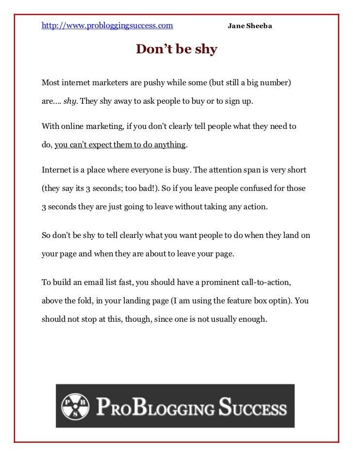 http://www.probloggingsuccess.com                     Jane Sheeba                           Don't be shyMost internet mark...
