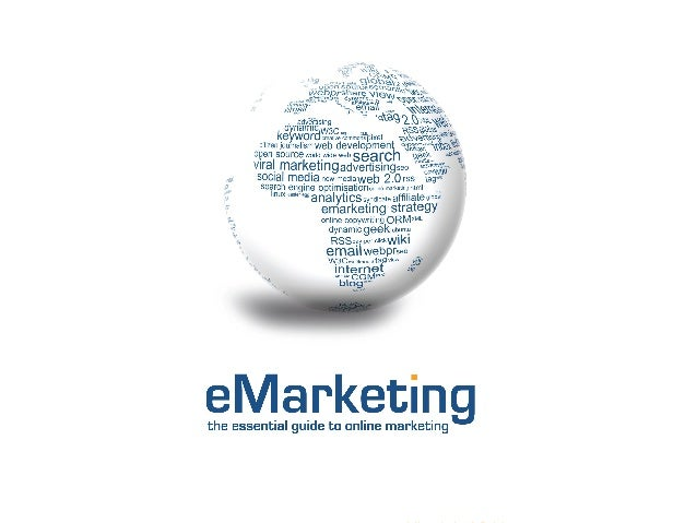 Email Marketing eMarketing: The Essential Guide to Online Marketing www.quirk.biz/emarketingtextbook
