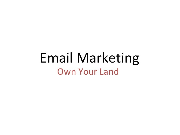 Email Marketing Own Your Land